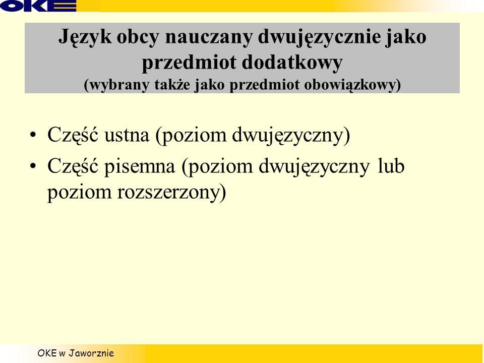 Język obcy nauczany dwujęzycznie jako przedmiot dodatkowy (wybrany także jako przedmiot obowiązkowy)