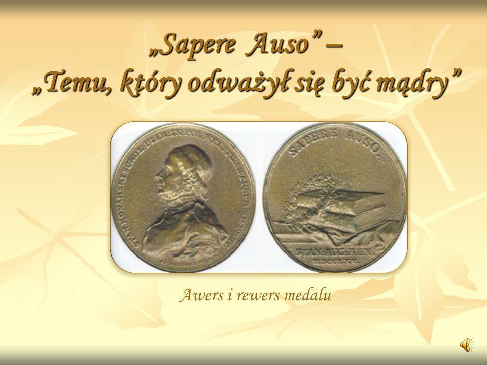 """""""Sapere Auso – """"Temu, który odważył się być mądry"""