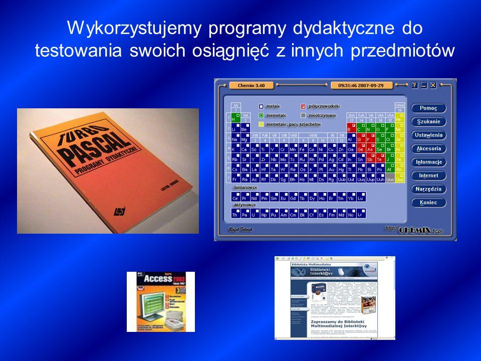 Wykorzystujemy programy dydaktyczne do testowania swoich osiągnięć z innych przedmiotów