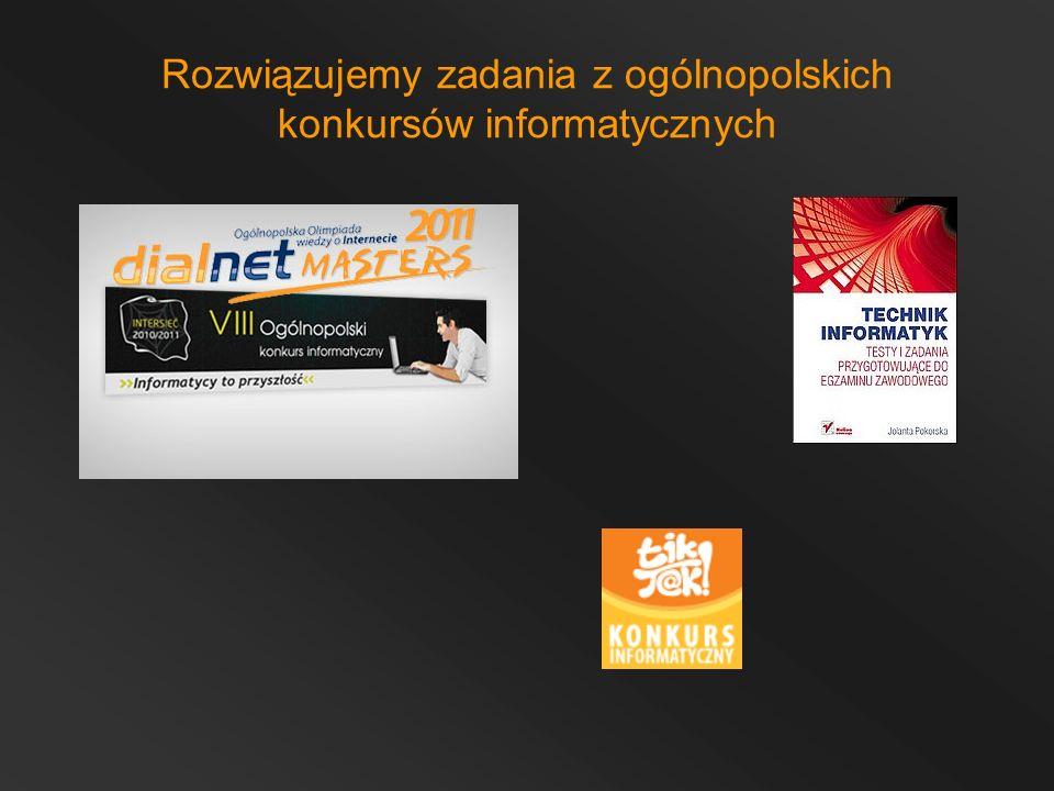 Rozwiązujemy zadania z ogólnopolskich konkursów informatycznych