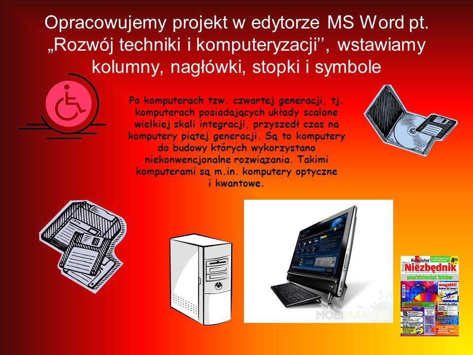 Opracowujemy projekt w edytorze MS Word pt