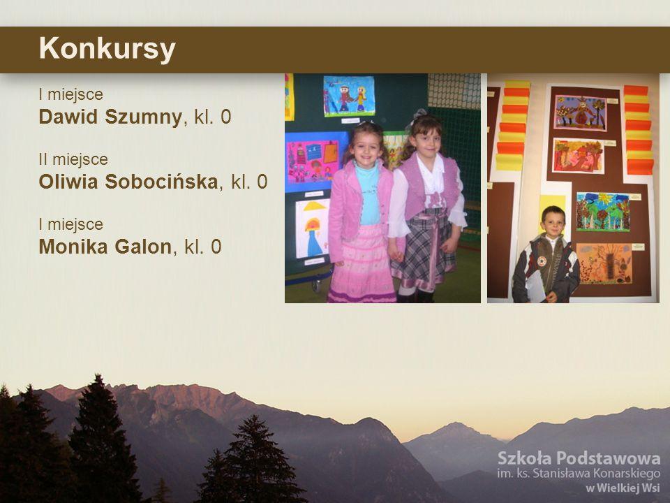 Konkursy Dawid Szumny, kl. 0 Oliwia Sobocińska, kl. 0