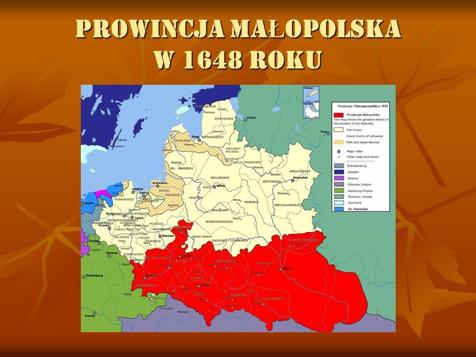 PROWINCJA MAŁOPOLSKA W 1648 ROKU
