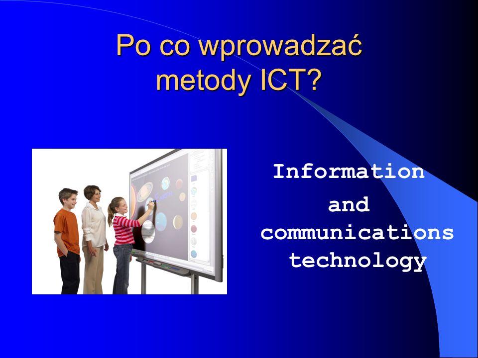 Po co wprowadzać metody ICT