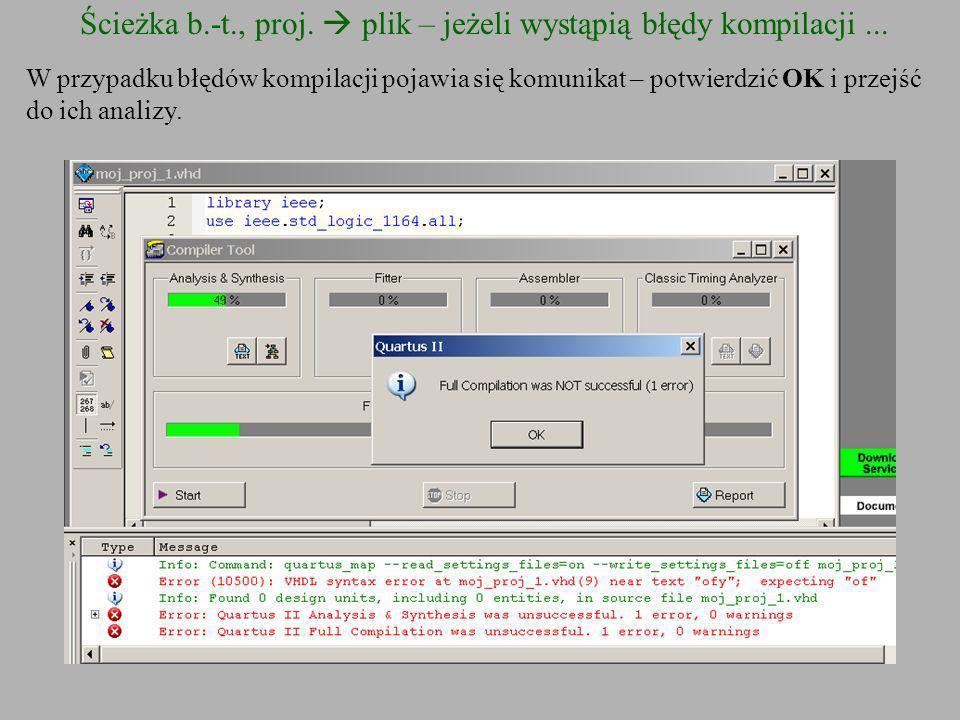 Ścieżka b.-t., proj.  plik – jeżeli wystąpią błędy kompilacji ...
