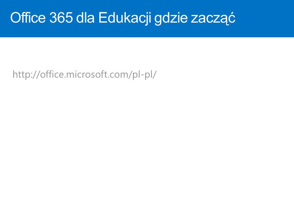 Office 365 dla Edukacji gdzie zacząć
