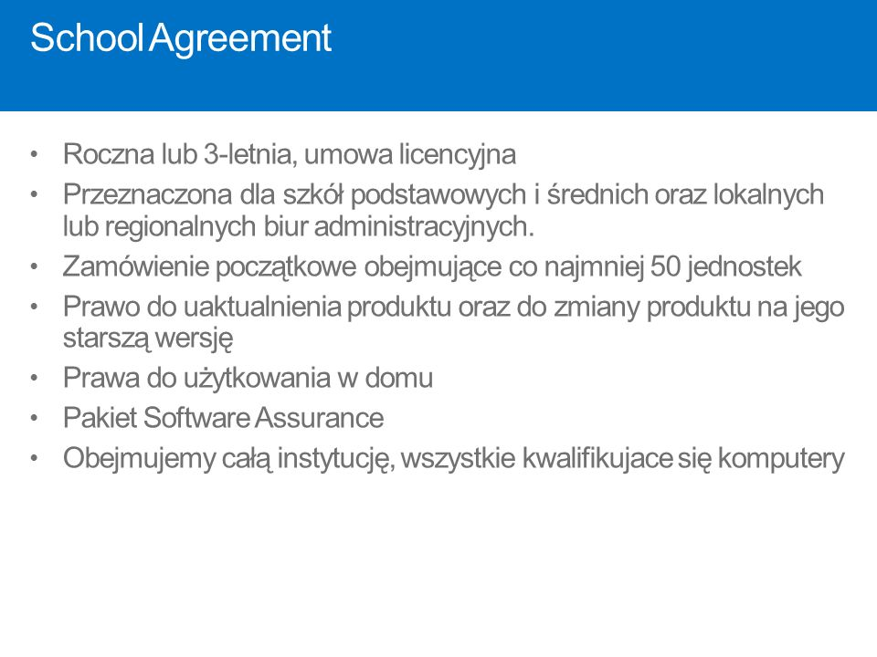 School Agreement Roczna lub 3-letnia, umowa licencyjna