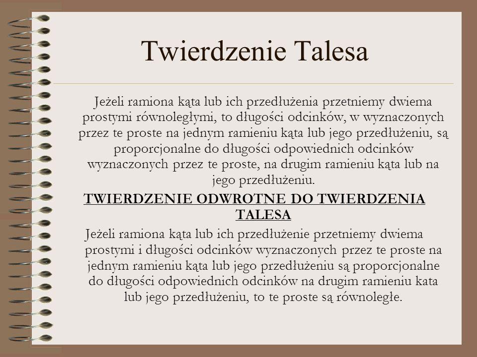 TWIERDZENIE ODWROTNE DO TWIERDZENIA TALESA