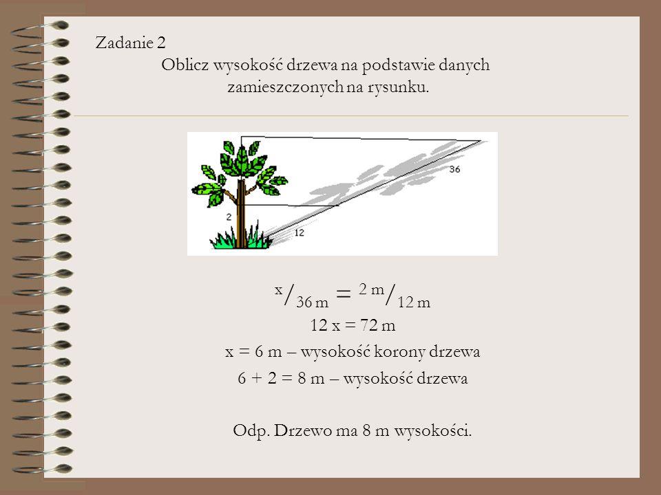 Zadanie 2. Oblicz wysokość drzewa na podstawie danych