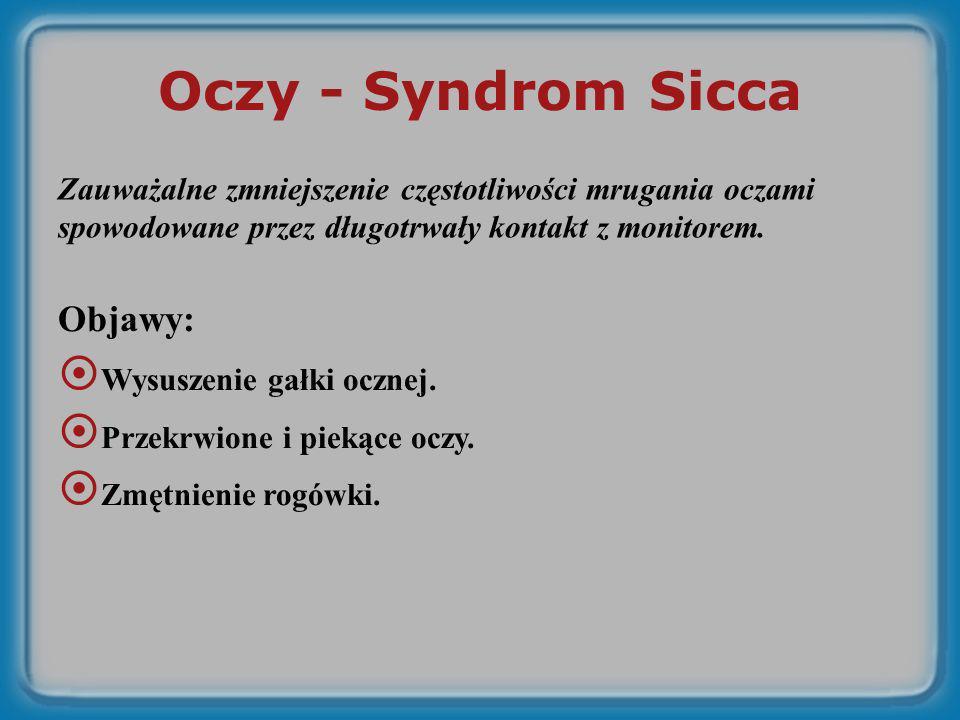 Oczy - Syndrom Sicca Objawy: