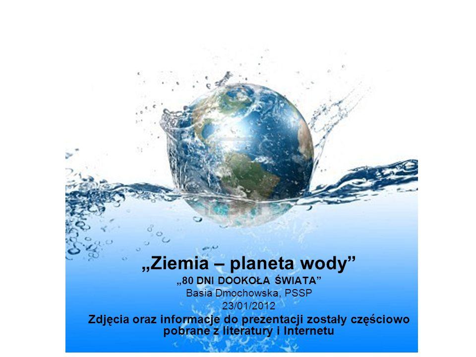 """""""Ziemia – planeta wody"""