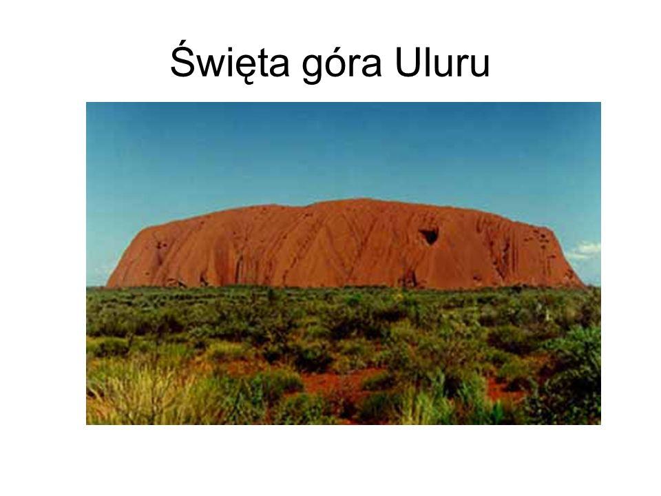 Święta góra Uluru Uluru – Ayers Rock, samotna góra w centrum Australii, święta góra dla Aborygenów.
