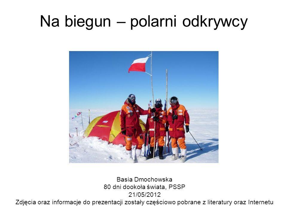 Na biegun – polarni odkrywcy