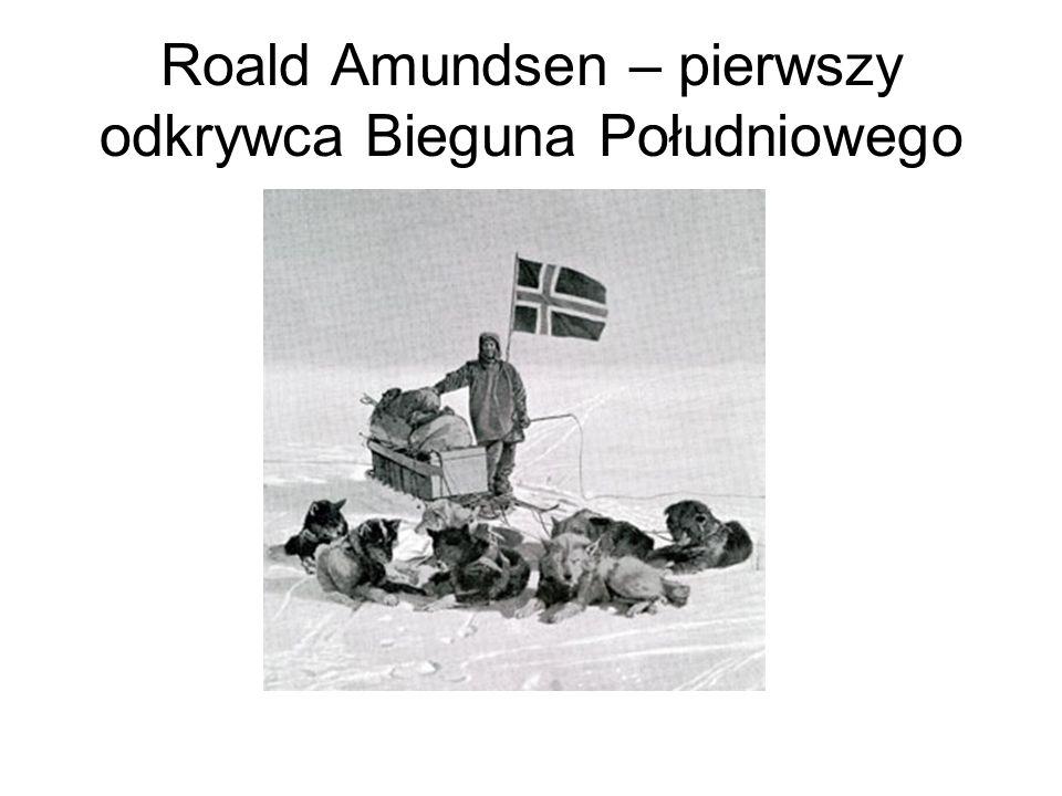 Roald Amundsen – pierwszy odkrywca Bieguna Południowego