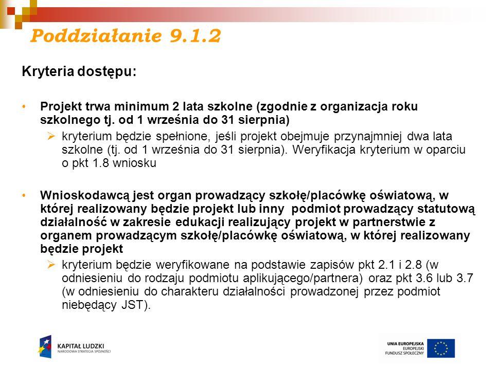 Poddziałanie 9.1.2 Kryteria dostępu: