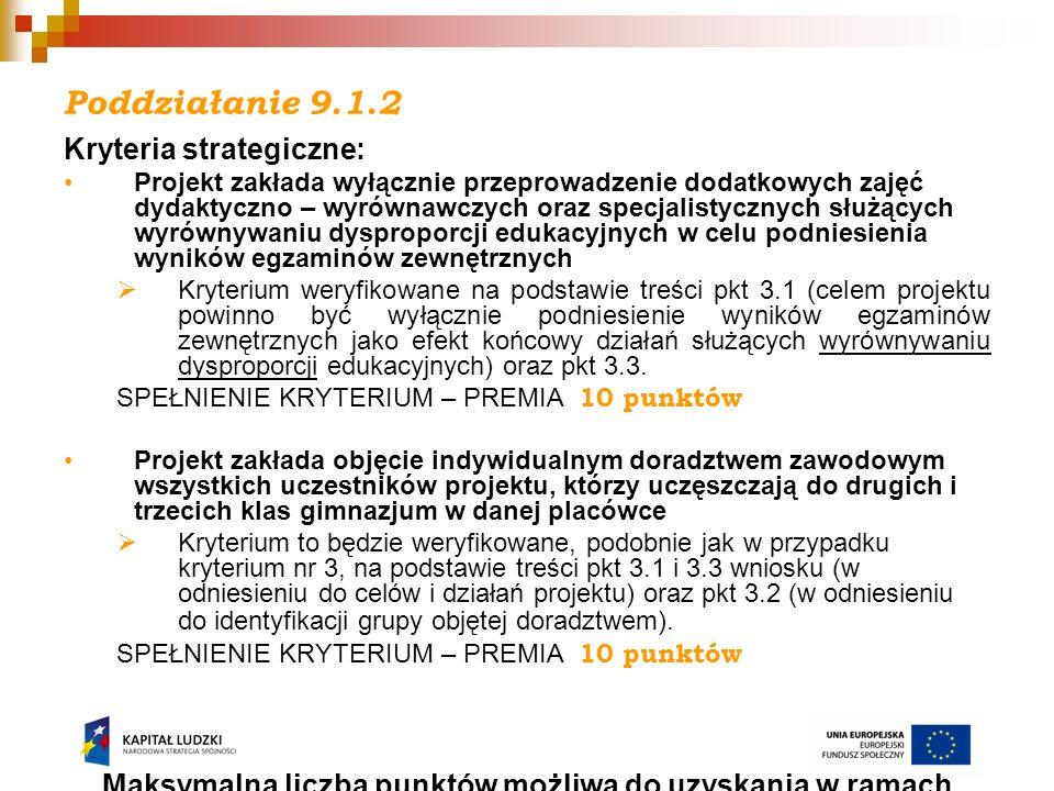 Poddziałanie 9.1.2 Kryteria strategiczne: