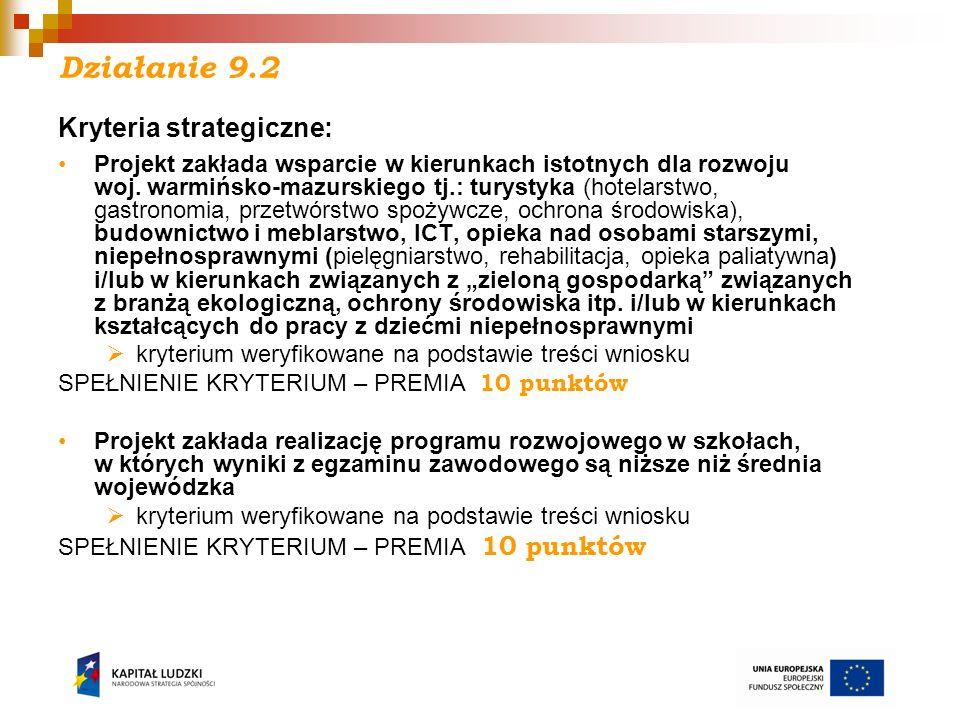 Działanie 9.2 Kryteria strategiczne: