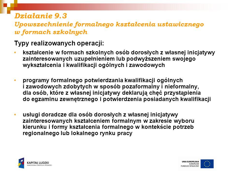 Działanie 9.3 Upowszechnienie formalnego kształcenia ustawicznego w formach szkolnych