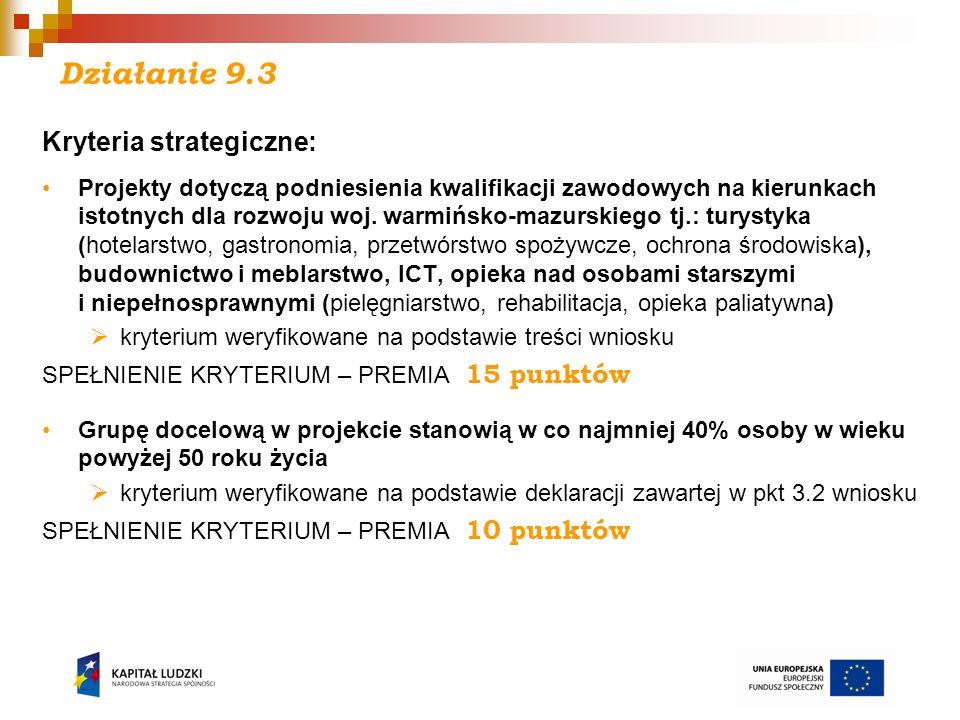 Działanie 9.3 Kryteria strategiczne: