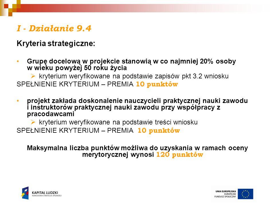 I - Działanie 9.4 Kryteria strategiczne: