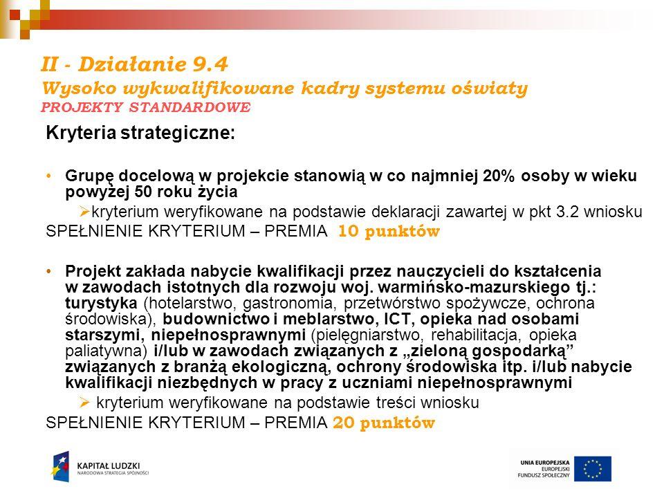 II - Działanie 9.4 Wysoko wykwalifikowane kadry systemu oświaty PROJEKTY STANDARDOWE