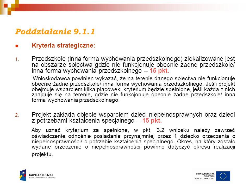 Poddziałanie 9.1.1 Kryteria strategiczne: