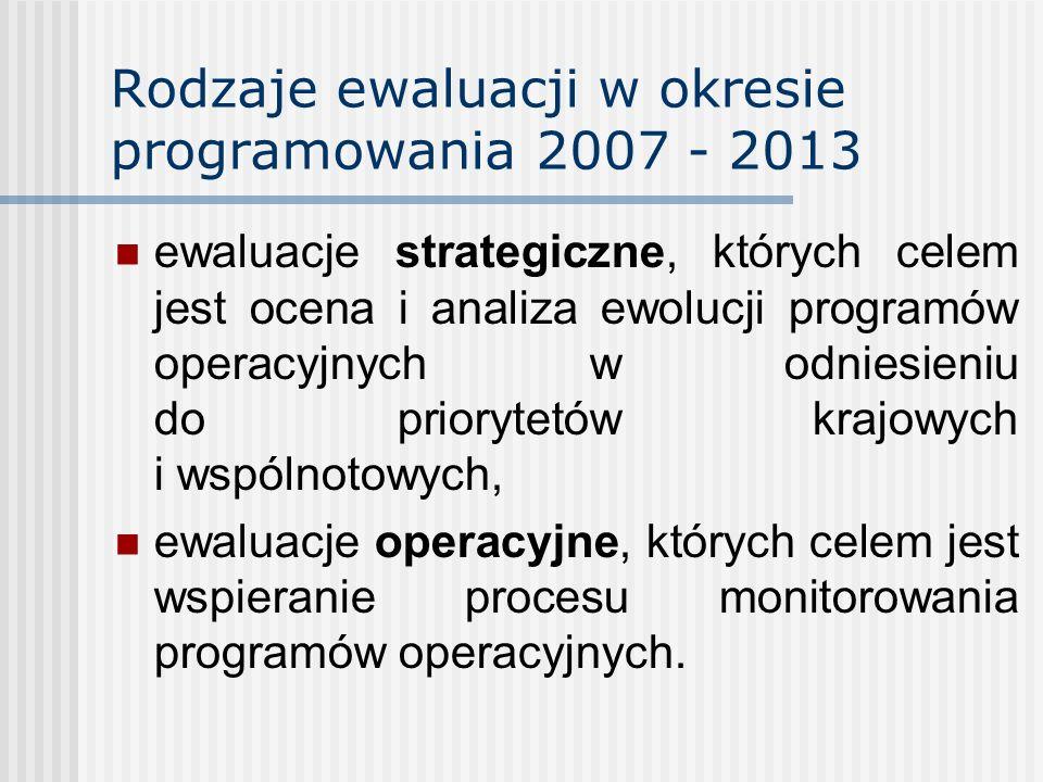 Rodzaje ewaluacji w okresie programowania 2007 - 2013