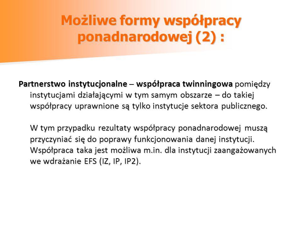 Możliwe formy współpracy ponadnarodowej (2) :
