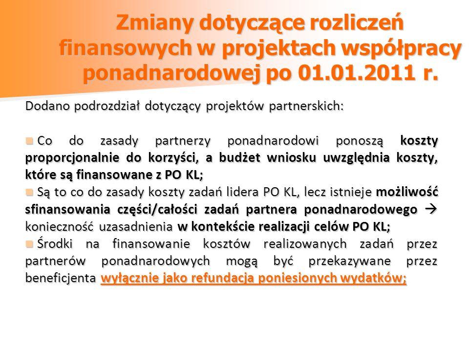 Zmiany dotyczące rozliczeń finansowych w projektach współpracy ponadnarodowej po 01.01.2011 r.