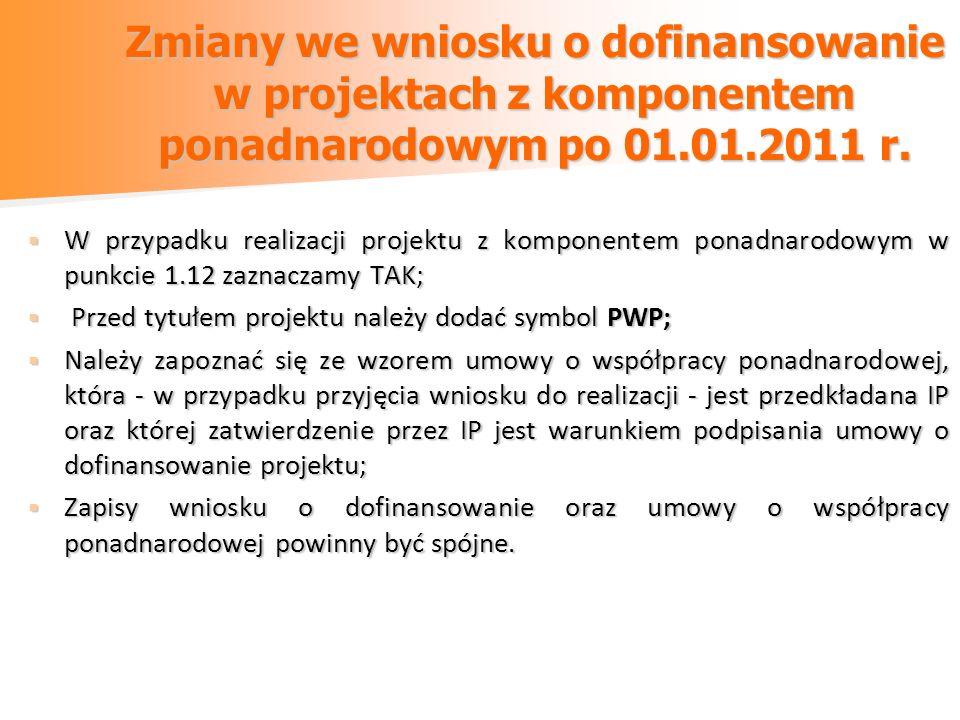 Zmiany we wniosku o dofinansowanie w projektach z komponentem ponadnarodowym po 01.01.2011 r.