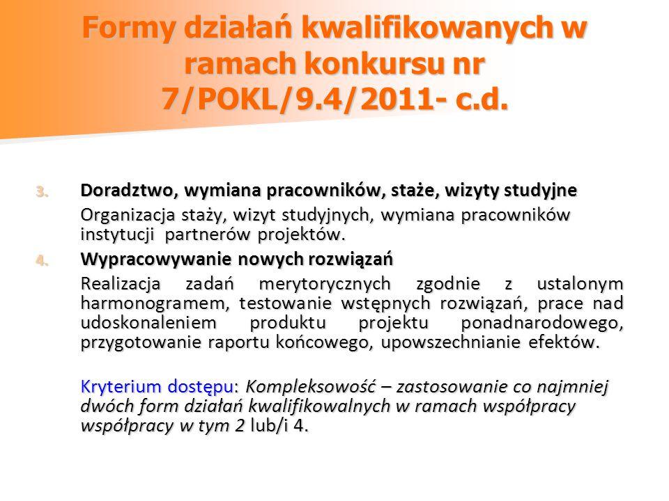 Formy działań kwalifikowanych w ramach konkursu nr 7/POKL/9. 4/2011- c