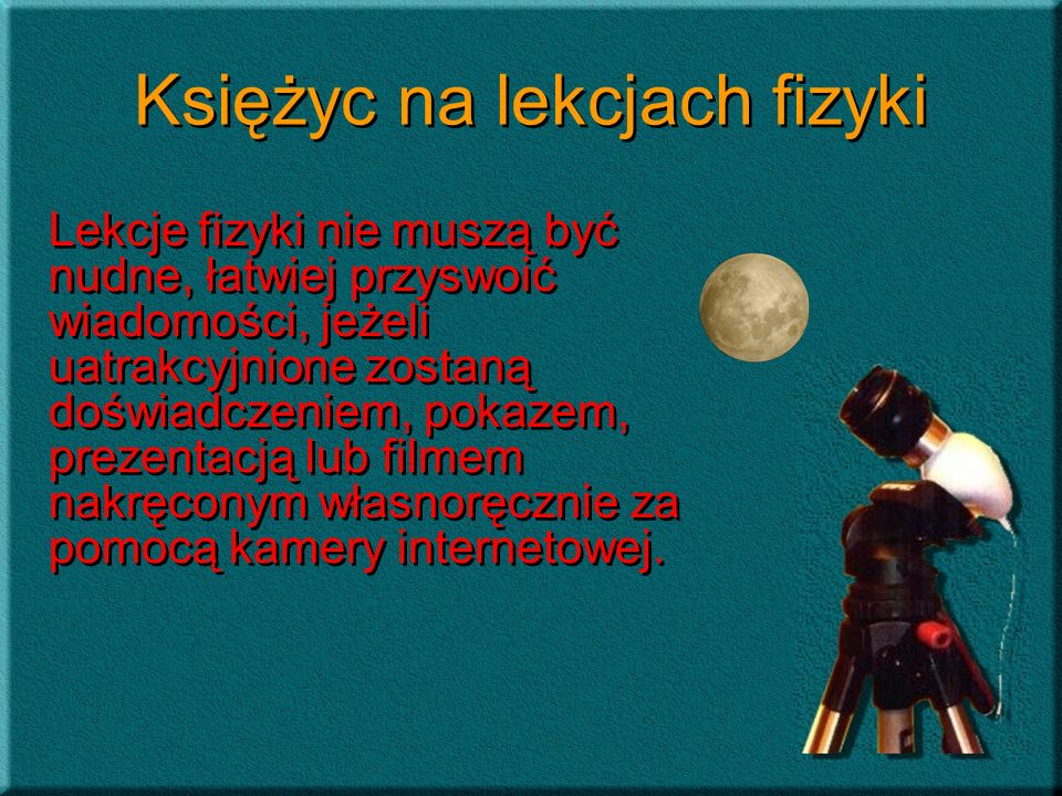 Księżyc na lekcjach fizyki