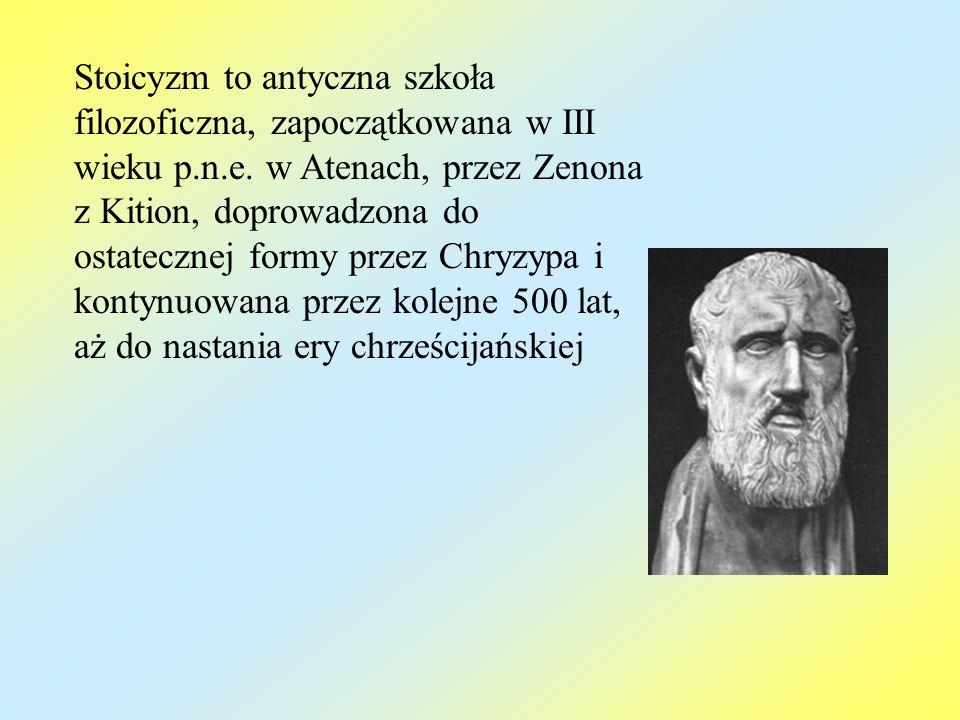 Stoicyzm to antyczna szkoła filozoficzna, zapoczątkowana w III wieku p