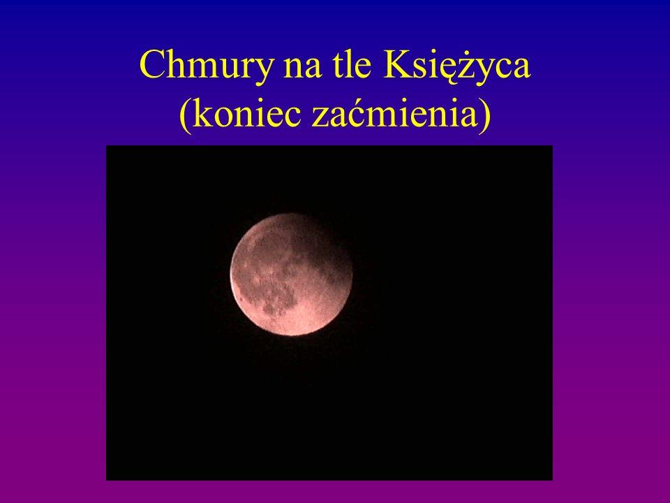 Chmury na tle Księżyca (koniec zaćmienia)