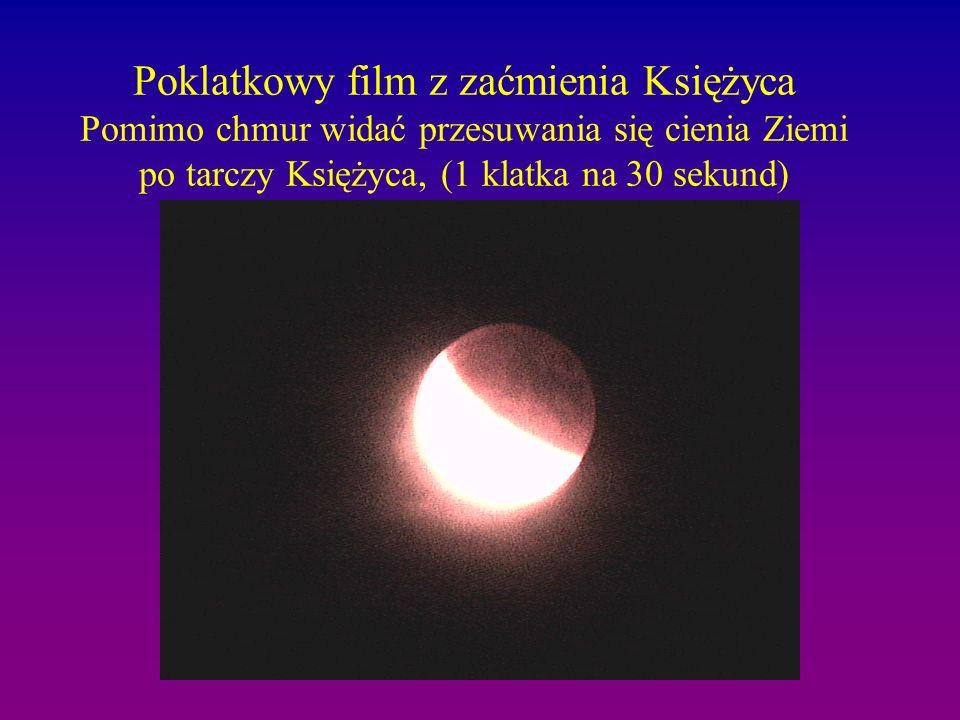 Poklatkowy film z zaćmienia Księżyca Pomimo chmur widać przesuwania się cienia Ziemi po tarczy Księżyca, (1 klatka na 30 sekund)