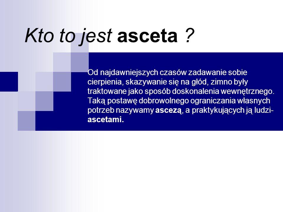 Kto to jest asceta