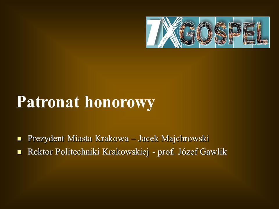 Patronat honorowy Prezydent Miasta Krakowa – Jacek Majchrowski
