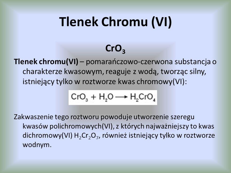 Tlenek Chromu (VI) CrO3.