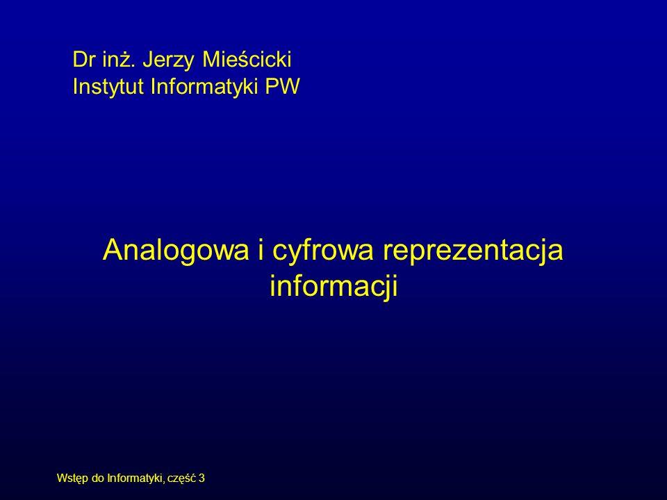 Analogowa i cyfrowa reprezentacja informacji
