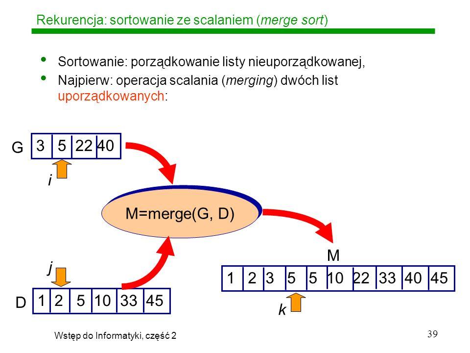 Rekurencja: sortowanie ze scalaniem (merge sort)