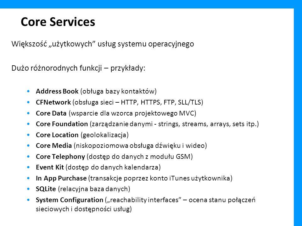 """Core Services Większość """"użytkowych usług systemu operacyjnego"""