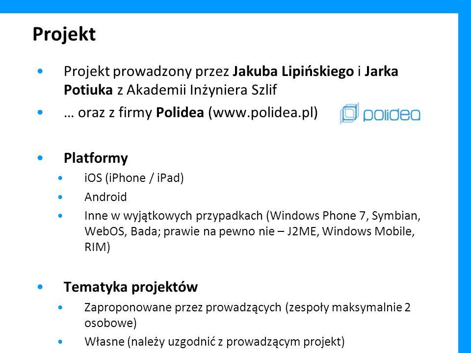 Projekt Projekt prowadzony przez Jakuba Lipińskiego i Jarka Potiuka z Akademii Inżyniera Szlif. … oraz z firmy Polidea (www.polidea.pl)