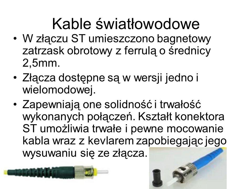 Kable światłowodoweW złączu ST umieszczono bagnetowy zatrzask obrotowy z ferrulą o średnicy 2,5mm. Złącza dostępne są w wersji jedno i wielomodowej.