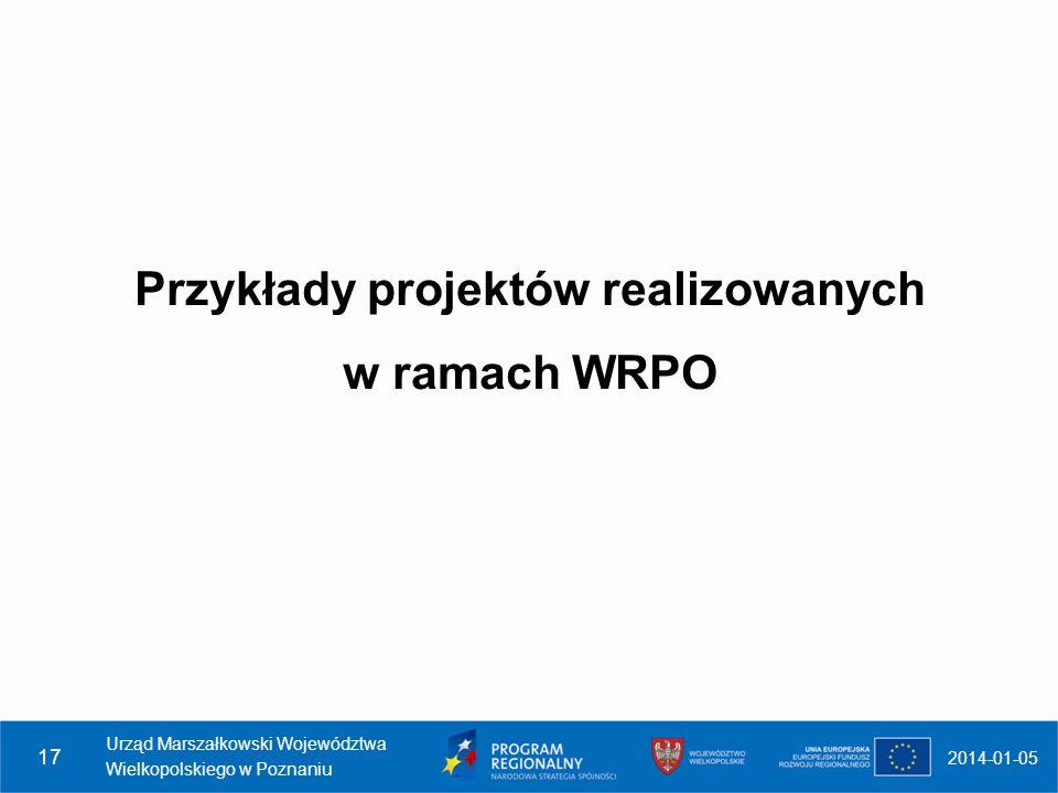 Przykłady projektów realizowanych w ramach WRPO