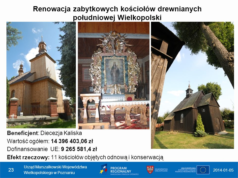 Renowacja zabytkowych kościołów drewnianych południowej Wielkopolski