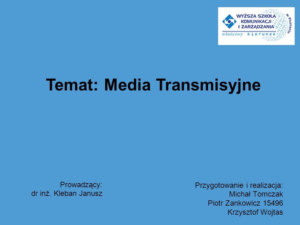 Temat: Media Transmisyjne