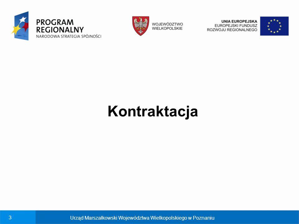 Kontraktacja Urząd Marszałkowski Województwa Wielkopolskiego w Poznaniu