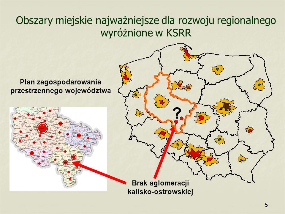 Obszary miejskie najważniejsze dla rozwoju regionalnego wyróżnione w KSRR