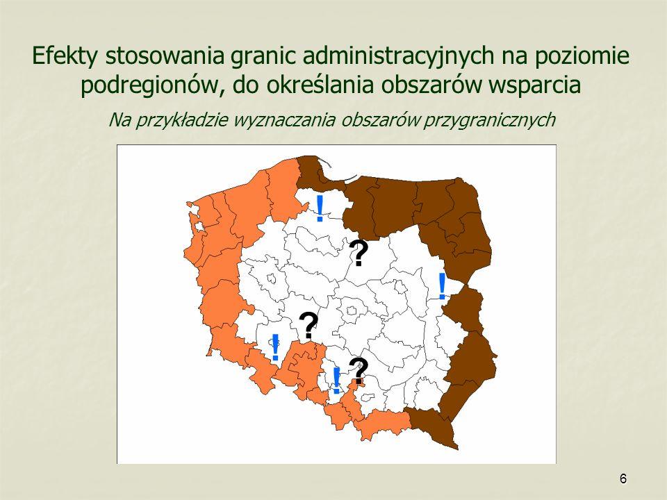 Efekty stosowania granic administracyjnych na poziomie podregionów, do określania obszarów wsparcia Na przykładzie wyznaczania obszarów przygranicznych