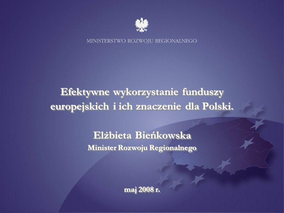 Efektywne wykorzystanie funduszy europejskich i ich znaczenie dla Polski.